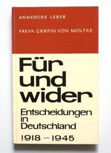 Buchtitel: Für und wider. Entscheidungen für Deutschland 1918 - 1945