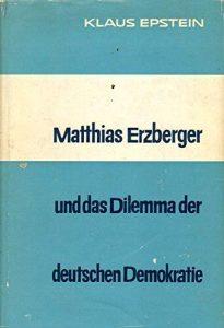 Titelseite: Erzberger und das Dilemma der deuteschen Demokratie