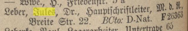Leber, Jules. Dr. Hauptschriftleiter, Breite Str. 22